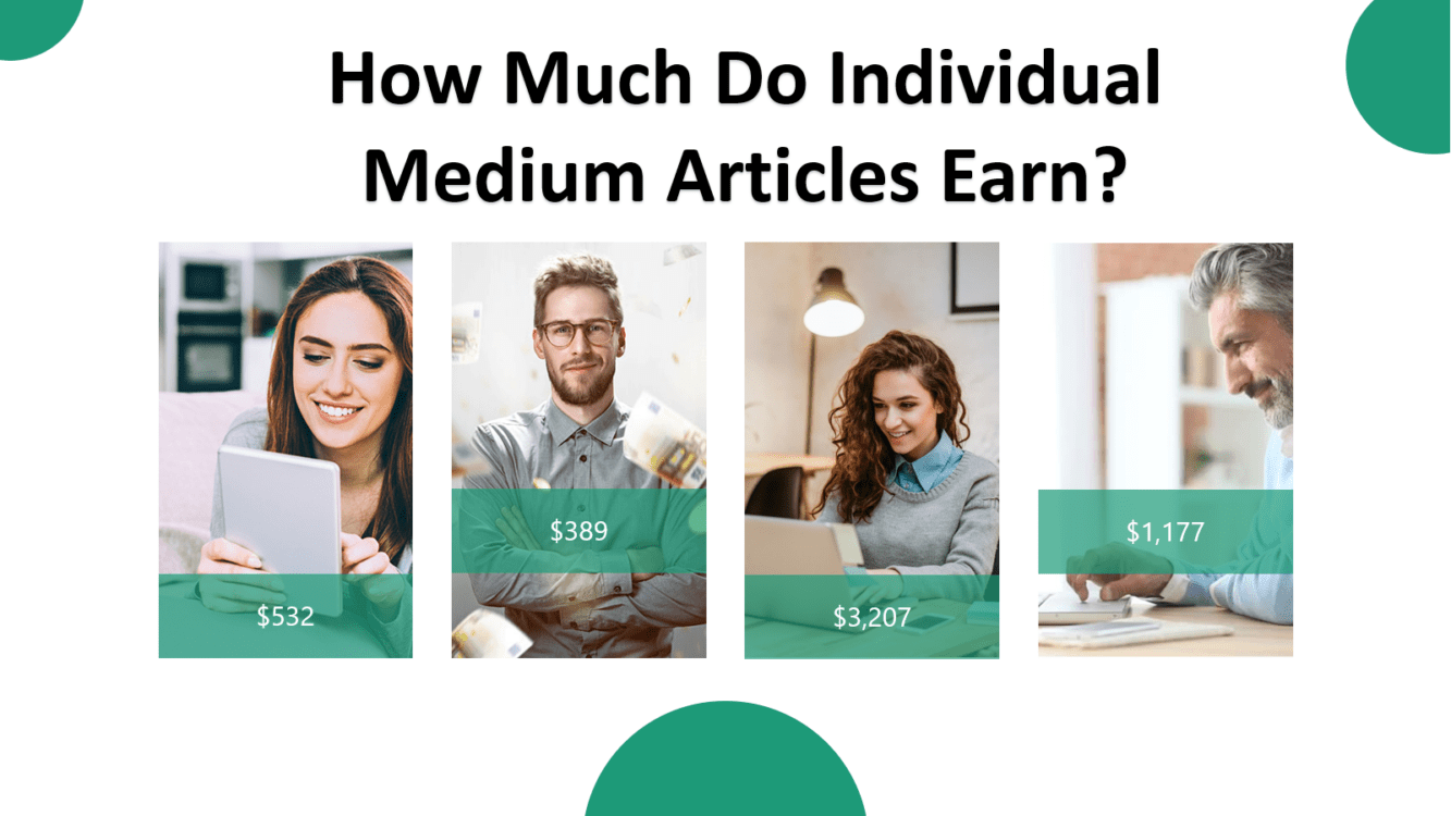 How Much do Individual Medium Articles Earn, Medium Articles earn, make money writing on medium, making money with medium partner program, medium article pay, how much money per article on medium, how much do writers get paid per story medium