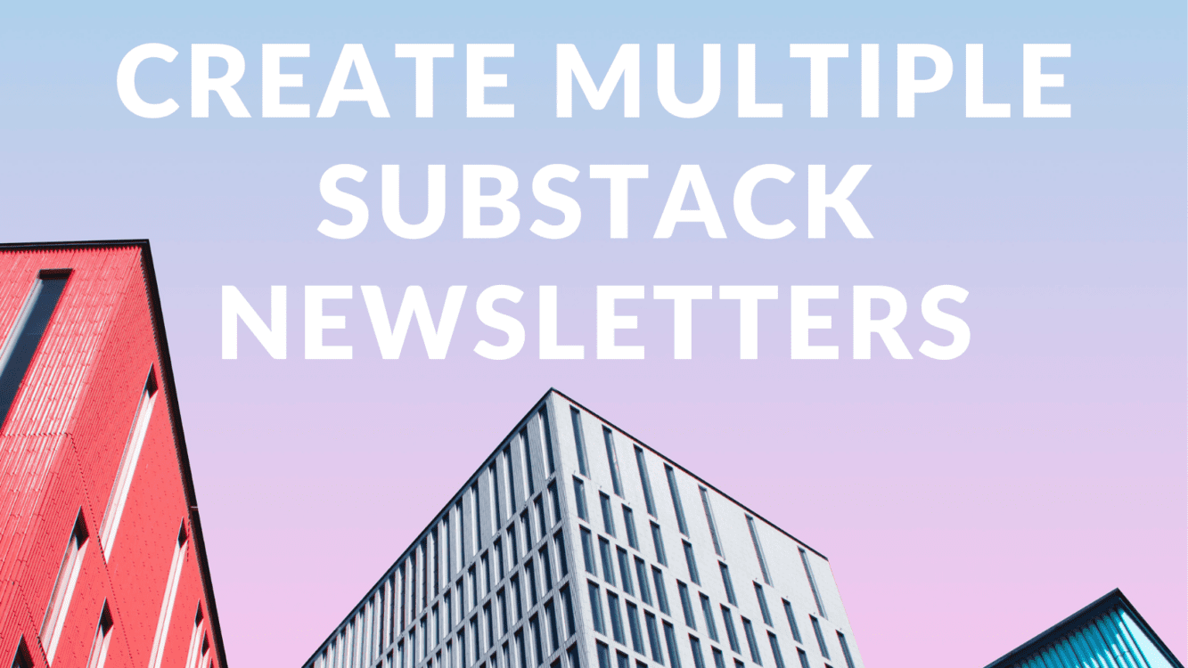 How to Create Multiple Substack Newsletters, substack newsletter, create new substack newsletter, second substack newsletter, multiple substack newsletter, substack create new publication, substack publication
