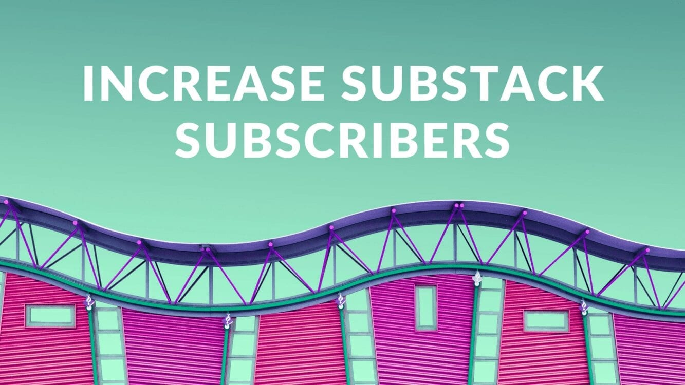 How to Increase Substack Subscribers, substack paid subscribers, substack free sign ups, substack vs mailchimp, substack mailing list, substack email, substack ux, make more money on substack, increase substack earnings, get paid writing on substack