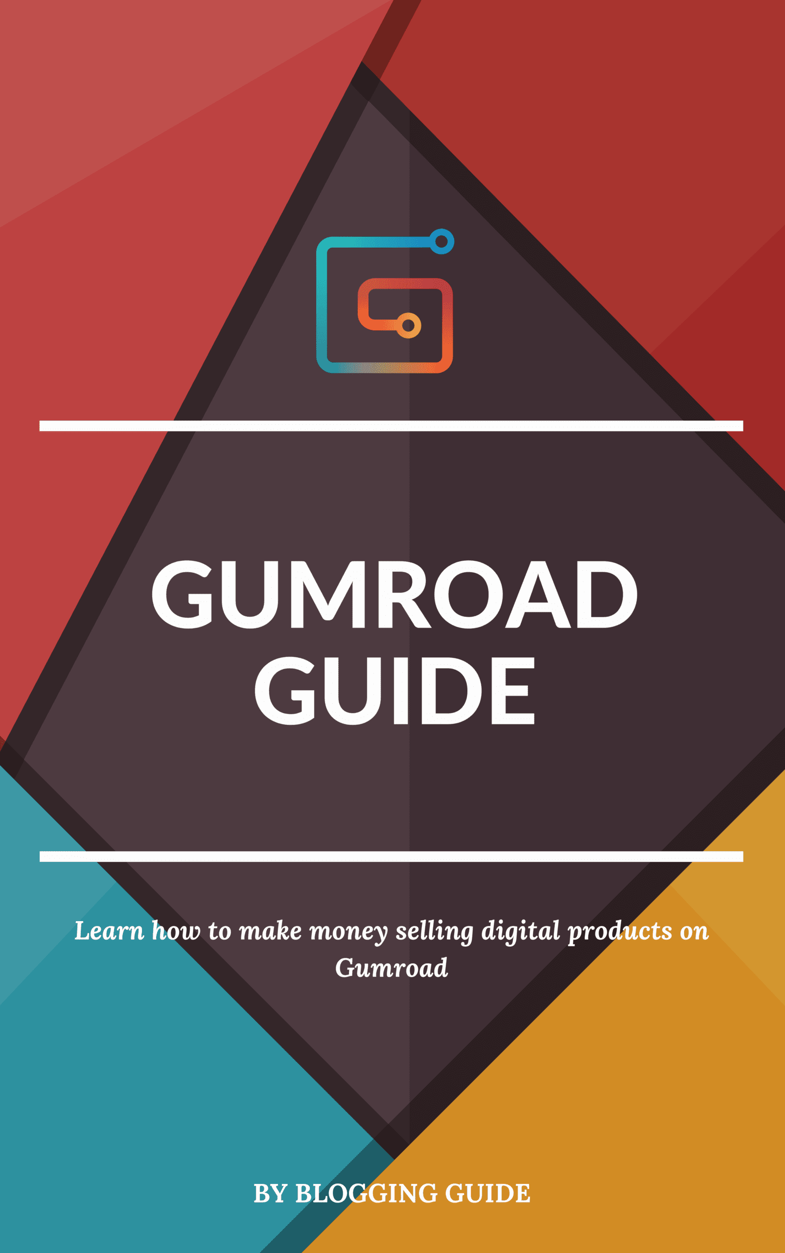 gumroad guide, making money on gumroad, gumroad ebook, gumroad book, gumroad course, how to use gumroad