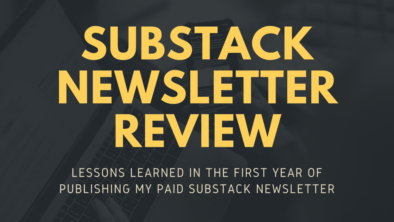 substack newsletter review, substack review, substack, substack platform review, best substack newsletters