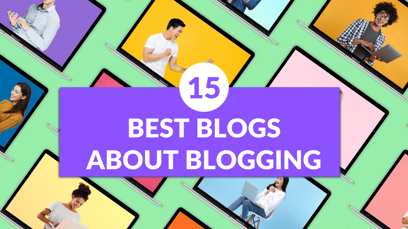 the best blogs about blogging, blogs on blogging, best blogs on blogging, top blogs on blogging
