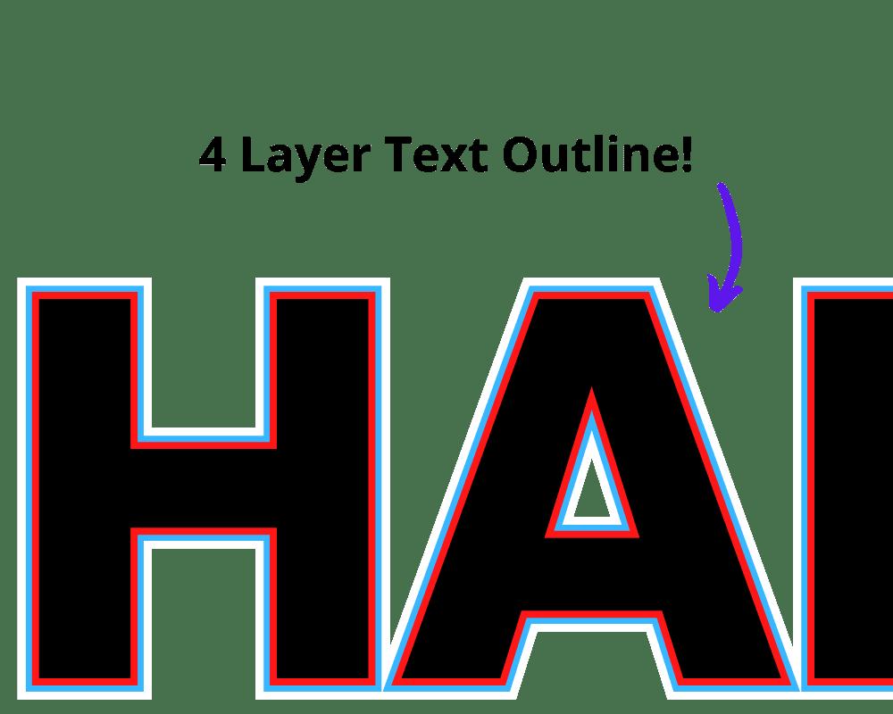 multi layer text outline, four layer text outline, quadruple text outline