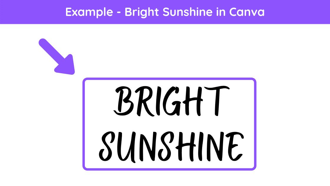 bright sunshine font, canva bright sunshine, Best Cursive Fonts on Canva