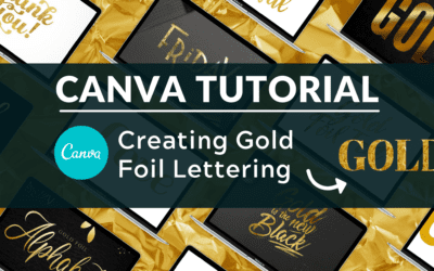 How to Add Gold Foil Lettering to Canva