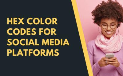 Hex Color Codes for Social Media and Blogging Platforms
