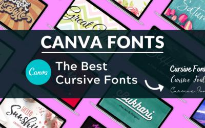 The Best Cursive Fonts on Canva