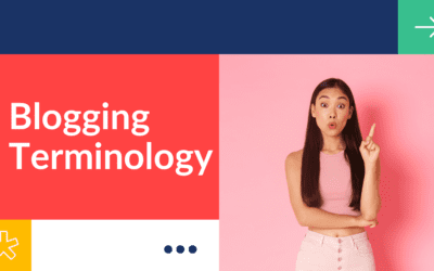 Blogging Terminology (The Ultimate Blogging Glossary)