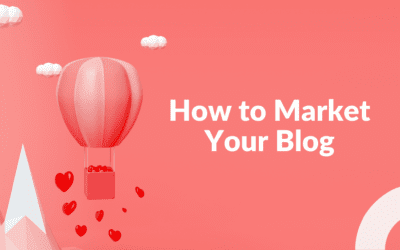How to Market Your Blog