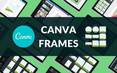 Canva Frames: How to Use Frames in Canva