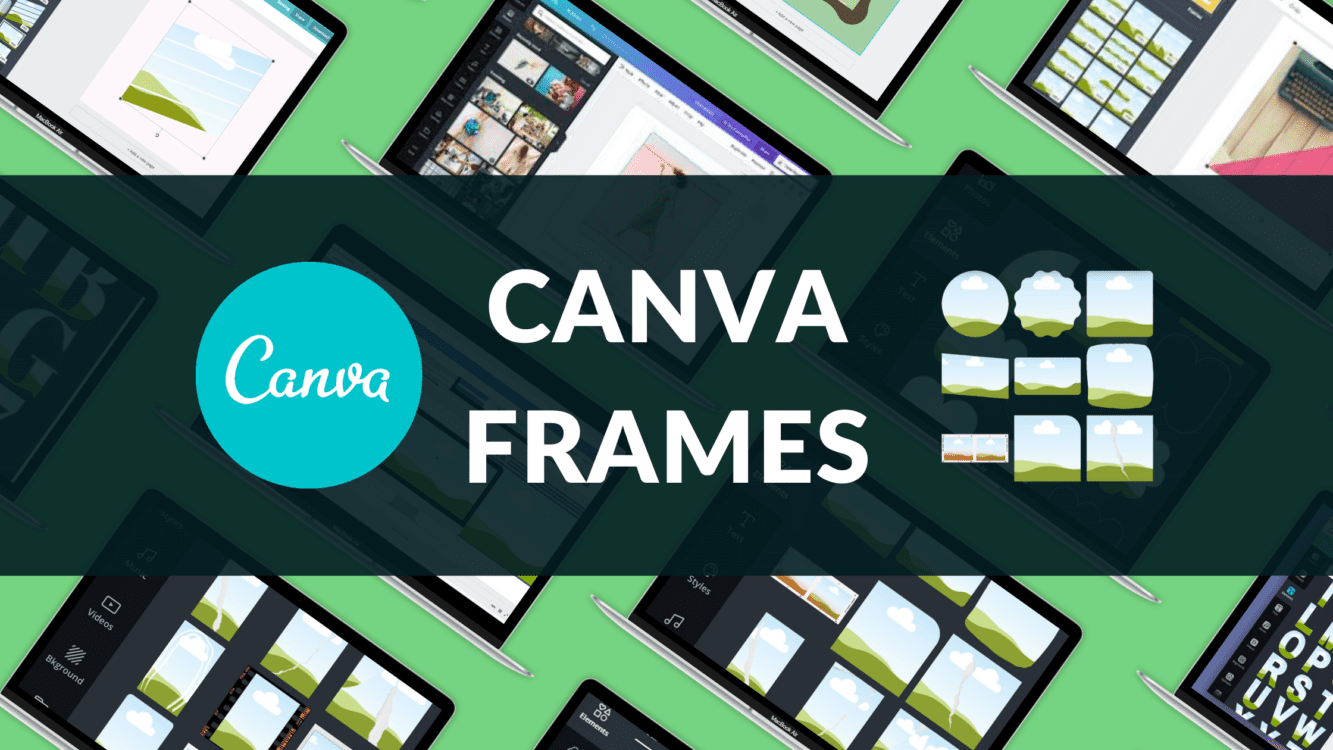 how to use frames in canva, how to use frames in canva mobile app, canva custom frame, canva resize frame, canva custom shape, canva frame template, canva letter frames