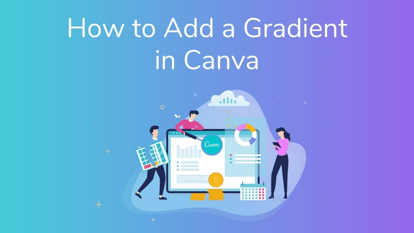 How to Add a Gradient in Canva, Canva gradient to transparent, How to blend images in Canva, Canva gradient element, How to fade an image in Canva, Gradient image Canva, Create gradient