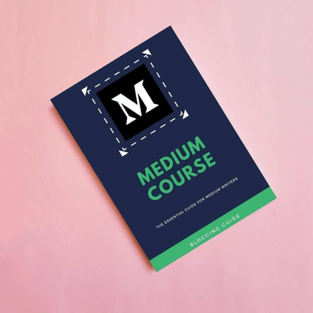 Medium Course eBook Cover by Blogging Guide