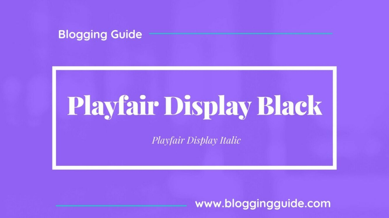 Playfair Display Black Font Pairing