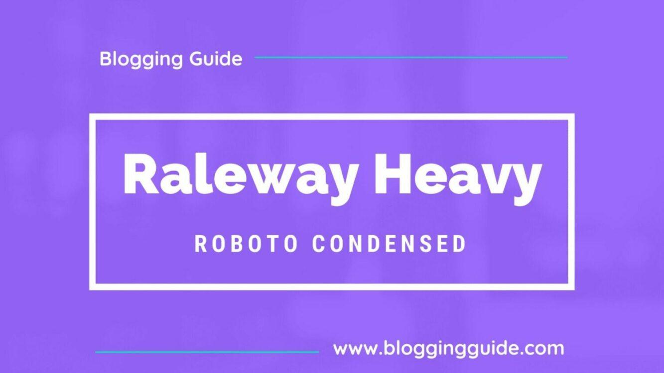Raleway Heavy Font Pairing