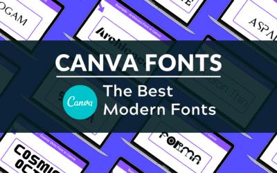 The Best Modern Canva Fonts