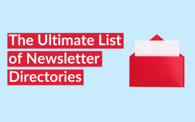 The Ultimate List of Newsletter Directories