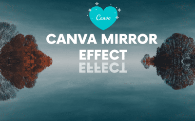 Canva Mirror Effect: How to Use Canva to Create a Mirror Effect with Text