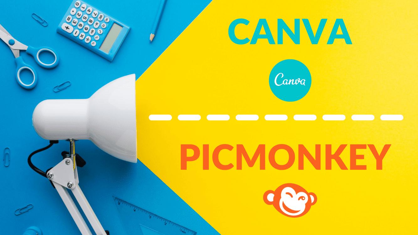 Canva vs. PicMonkey, canva compared to picmonkey, picmonkey vs canva, canva alternatives, canva design, canva templates