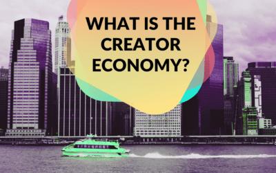 What is the Creator Economy?