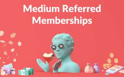 Medium Referred Memberships (New Medium Affiliate Program)