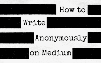 How to Write Anonymously on Medium