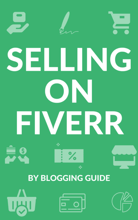 selling on fiverr, how to make money on fiverr, how to make money selling on fiverr, fiverr guide, fiverr course, fiverr ebook